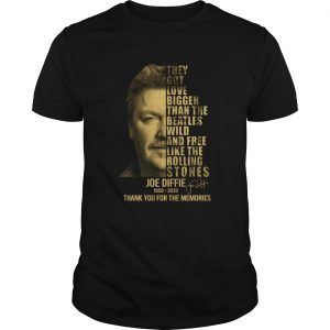 Joe Diffie 1958 2020 Signature Thank You For The Memories The Got Love Bigger  Unisex