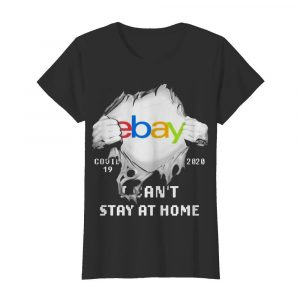 Blood Inside Me EBay COVID-19 2020 I Can't Stay At Home  Classic Women's T-shirt