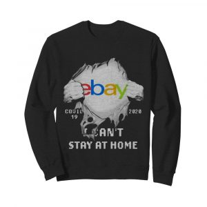 Blood Inside Me EBay COVID-19 2020 I Can't Stay At Home  Unisex Sweatshirt