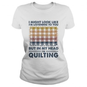 I might look like Im listening to you but in my head Im quilting vintage  Classic Ladies