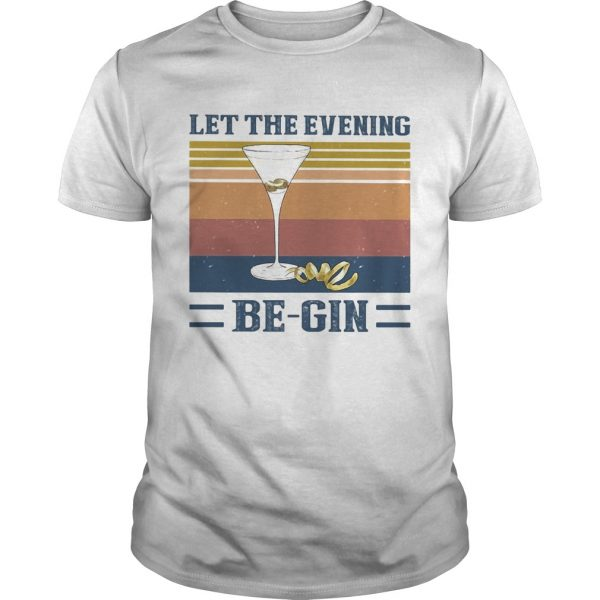 Let the evening be gin wine vintage  Unisex