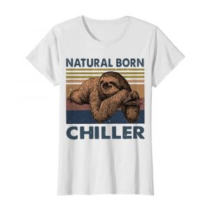 Natural Born Chiller Sloth Vintage  Classic Women's T-shirt