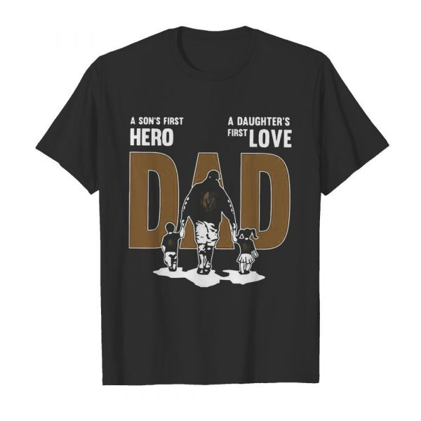 Nice A Son's First Hero Dad A Daughter's First Love  Classic Men's T-shirt