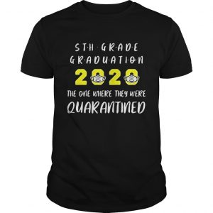 5th grade graduation 2020 mask the one where they were quarantined  Unisex