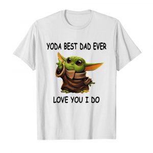 Baby Yoda Best Dad Ever Love You I Do  Classic Men's T-shirt