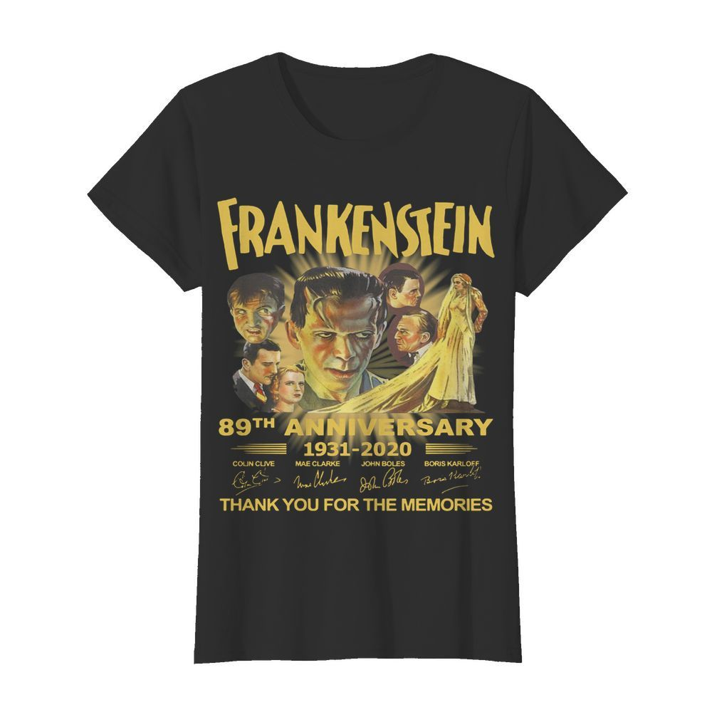 Frankenstein 89th Anniversary 1931-2020 Thank You For The Memories Signature  Classic Women's T-shirt