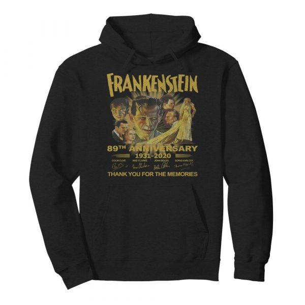 Frankenstein 89th Anniversary 1931-2020 Thank You For The Memories Signature  Unisex Hoodie