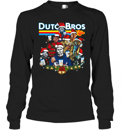 Merry Christmas Horror Movie Characters Dutch Bros Coffee T-Shirt Long Sleeved T-shirt