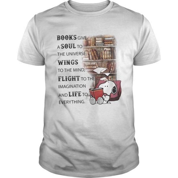 Snoopy books give a soul to the universe wings to the mind flight to the imagination and life to ev Unisex