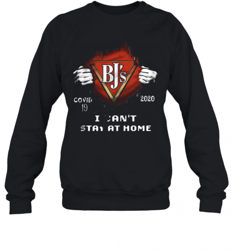 Blood Insides Bj'S Covid 19 2020 I Can'T Stay At Home T-Shirt Unisex Sweatshirt