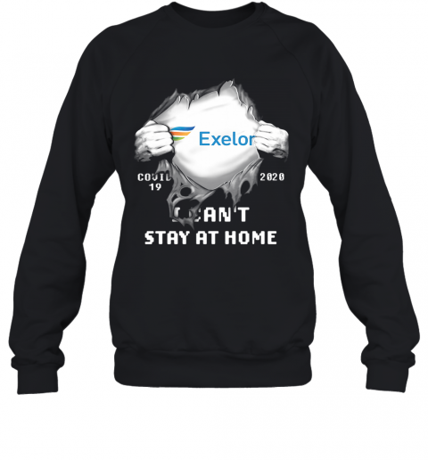Blood Insides Exelon Covid 19 2020 I Can'T Stay At Home T-Shirt Unisex Sweatshirt