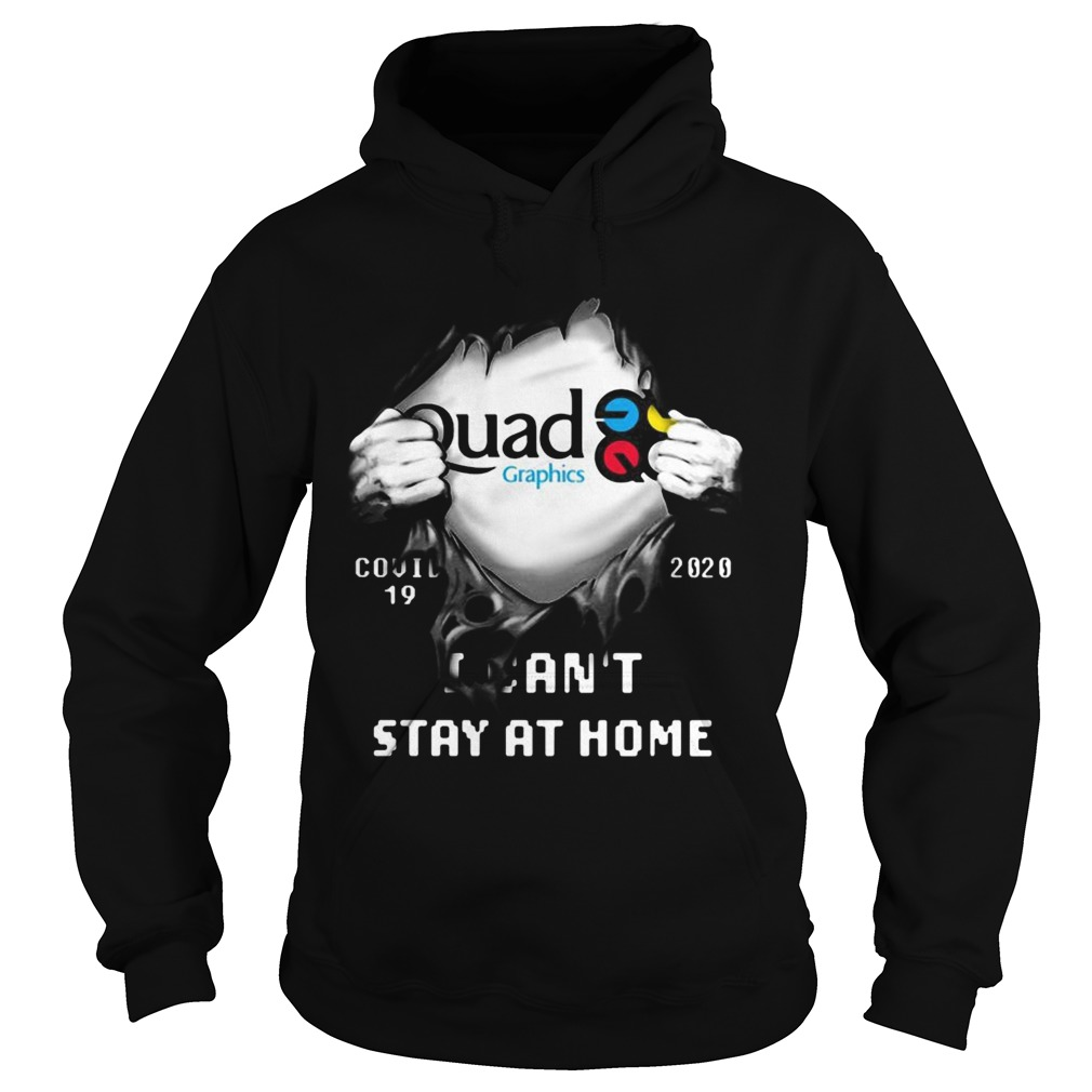 Blood insides quad graphics covid19 2020 i cant stay at home  Hoodie