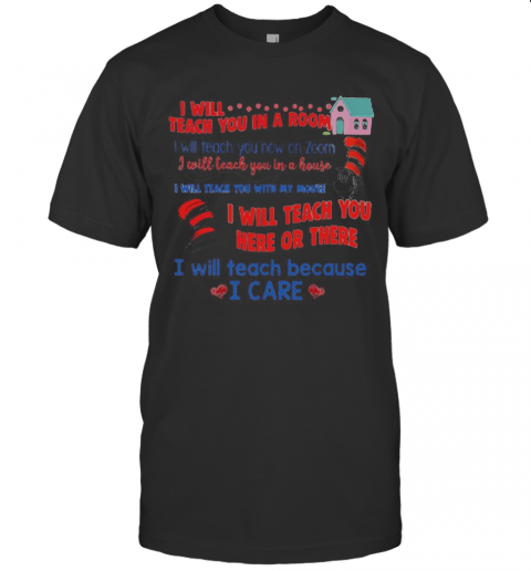 Dr.Seuss I Will Teach You In A Room Here Or There T-Shirt Classic Men's T-shirt