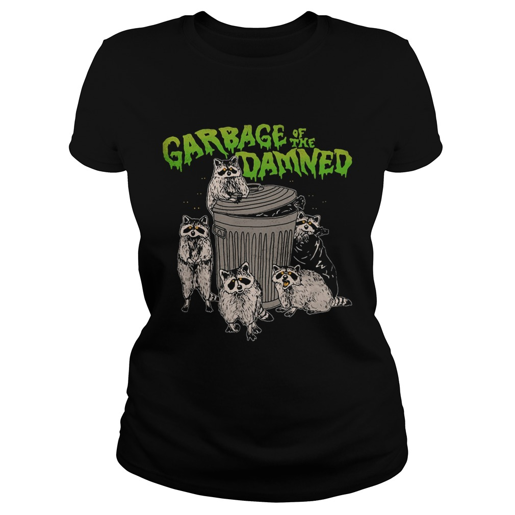 Raccoon garbage of the damned  Classic Ladies