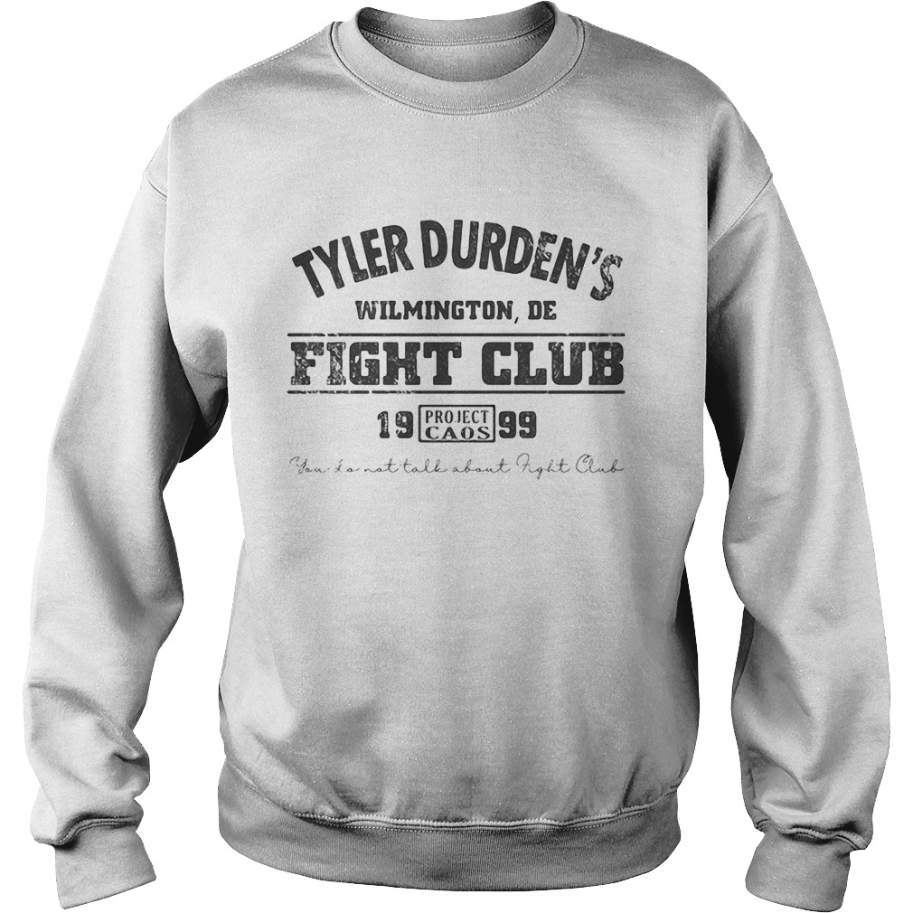 Tyler durdens wilmington de fight club 19 99 project caos youll not tall about fight club  Sweatshirt