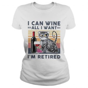 at I Can Wine All I Want Im Retired  Classic Ladies