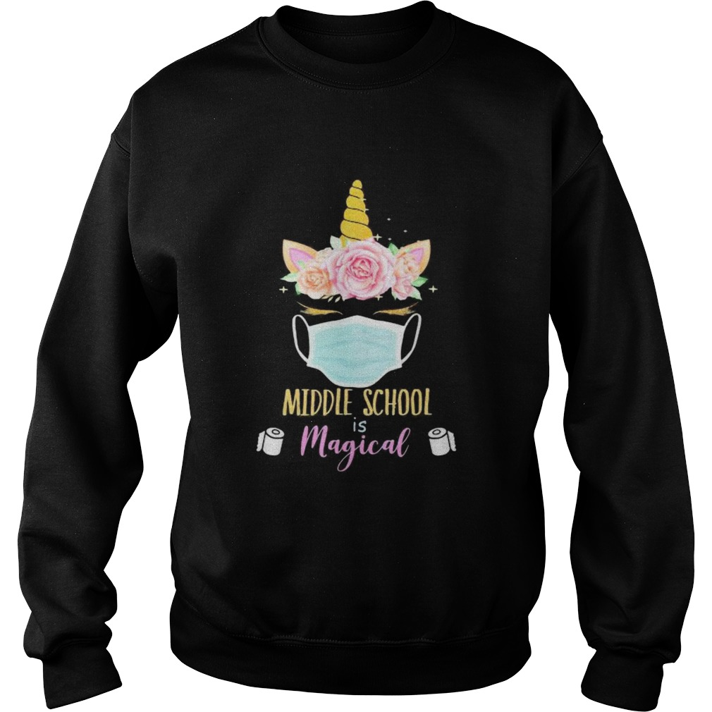 Unicorn Face Middle school is magical toilet paper  Sweatshirt