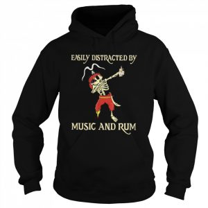 Pirate Skeleton Easily Distracted By Music And Rum  Unisex Hoodie