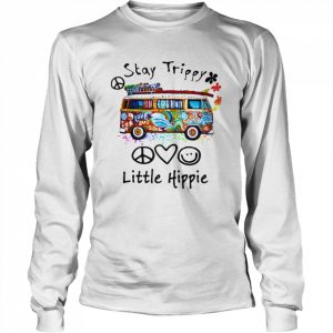 Stay Trippy Little Hippie  Long Sleeved T-shirt