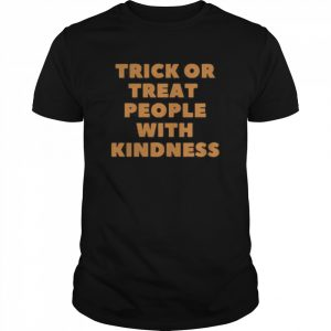 Trick Or Treat People With Kindness Halloween  Classic Men's T-shirt