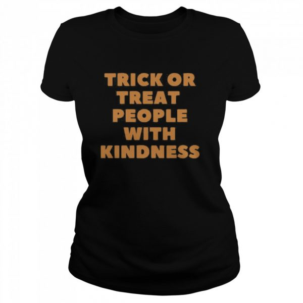 Trick Or Treat People With Kindness Halloween  Classic Women's T-shirt