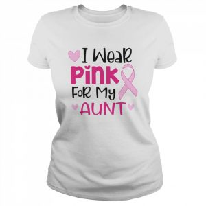 I Wear Pink For My Aunt  Classic Women's T-shirt