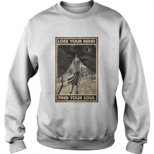 Girl With Books Into The Forest Lose Your Mind Find Your Soul  Sweatshirt