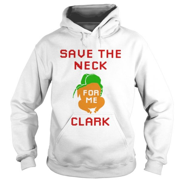 Save The Neck Clark  Hoodie