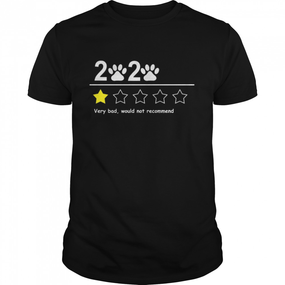 2020 very bad would not recommend  Classic Men's T-shirt