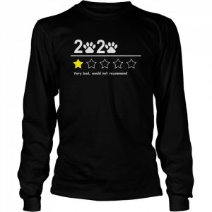 2020 very bad would not recommend  Long Sleeved T-shirt