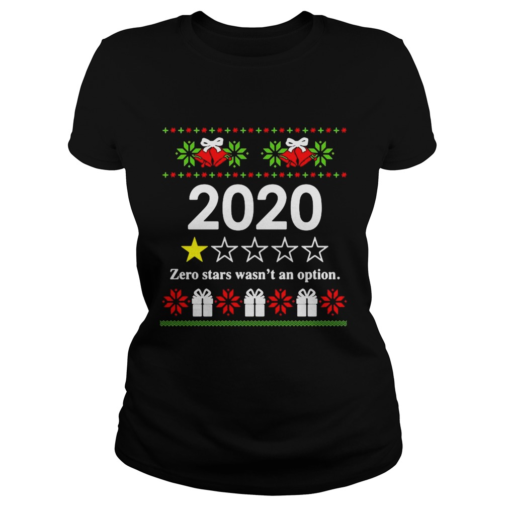 2020 zero stars wasnt an option Ugly Christmas  Classic Ladies