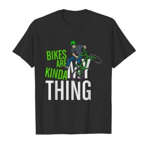 Bikes Are Kinda My Thing Cyclist Students  Classic Men's T-shirt