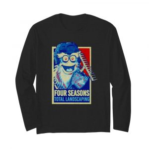 Four seasons total landscaping  Long Sleeved T-shirt