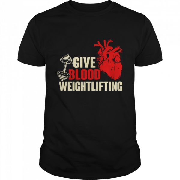 Give Blood Weightlifting  Classic Men's T-shirt