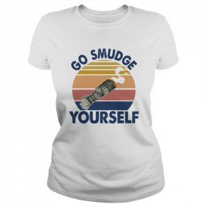 Go Smudge Yourself Vintage Sage Bundle Smoking Gift Bella Canvas  Classic Women's T-shirt