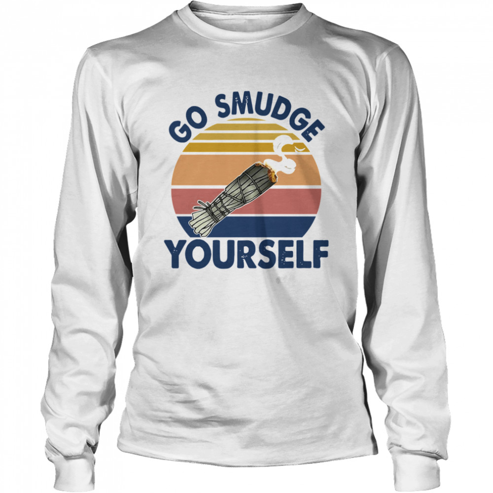 Go Smudge Yourself Vintage Sage Bundle Smoking Gift Bella Canvas  Long Sleeved T-shirt