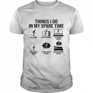 Things I Do In My Spare Time  Classic Men's T-shirt