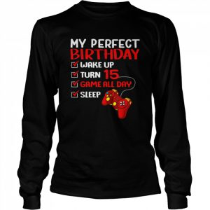 15th Perfect Birthday Gamer Gaming 15 Years Old Boys  Long Sleeved T-shirt