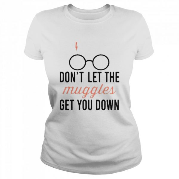 Don't let the muggles get you down mug  Classic Women's T-shirt