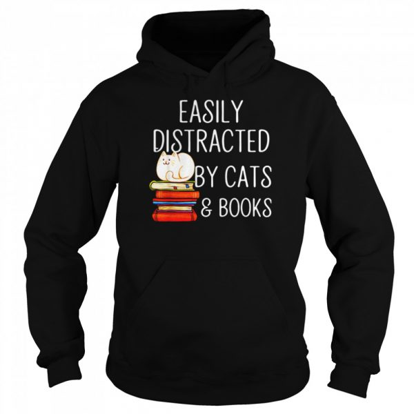 Easily Distracted By Cats And Books  Unisex Hoodie