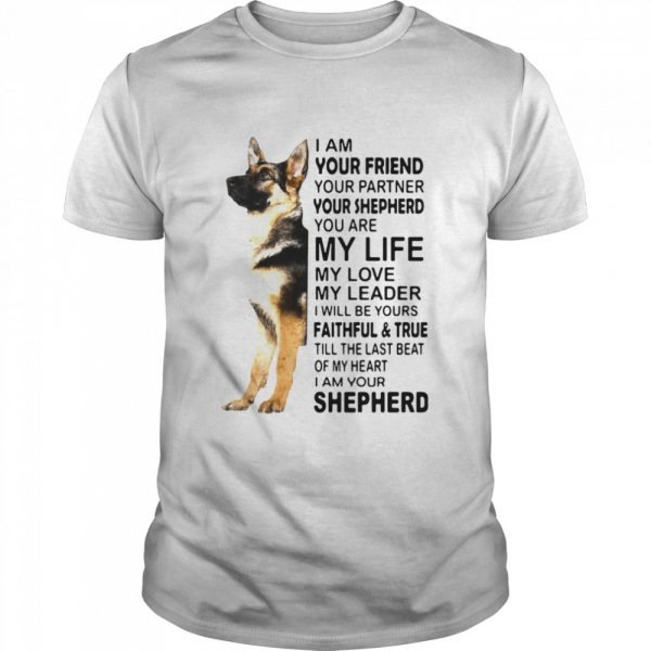 I Am Your Friend Your Partner Your Shepherd You Are My Life  Classic Men's T-shirt