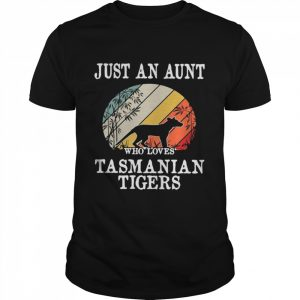 Just An Aunt Who Loves Tasmanian Tigers Vintage  Classic Men's T-shirt